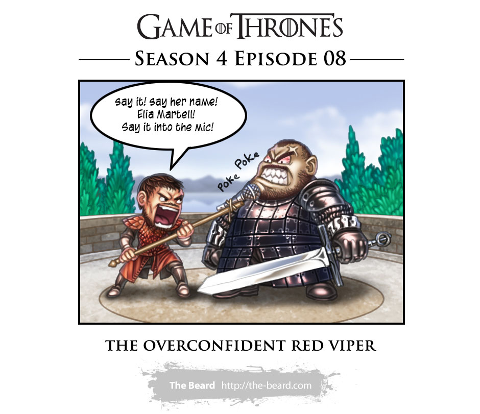 Game of Thrones Season 4 Ep8 - The Overconfident Red Viper