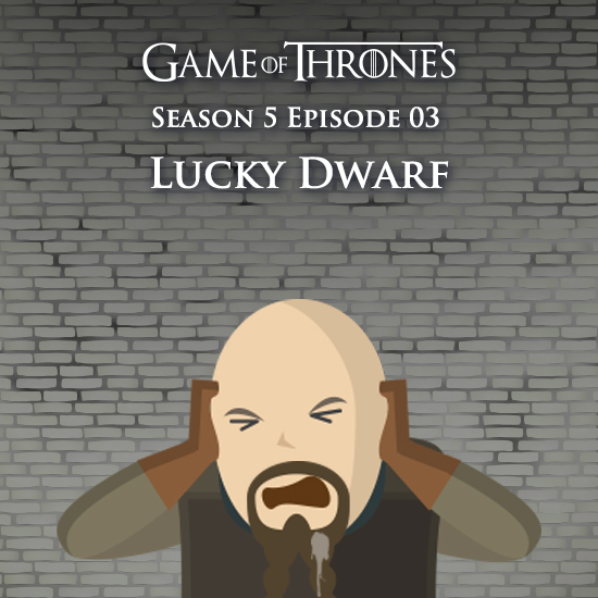 Game of Thrones - Lucky Dwarf