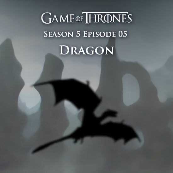Game of Thrones - Is that a Dragon
