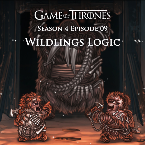 Game of Thrones - Wildlings Logic